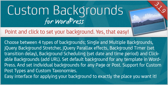 Custom Backgrounds for WordPress version 3.1.9